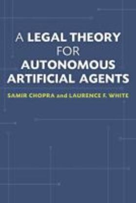 A Legal Theory for Autonomous Artificial Agents | Buch | sack.de