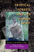 Stone / D'Andrea    Tropical Forests and the Human Spirit   Buch    Sack Fachmedien
