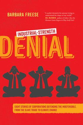 Freese | Industrial-Strength Denial | Buch | sack.de