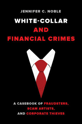 Noble | White-Collar and Financial Crimes | Buch | sack.de