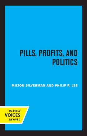 Silverman / Lee | Pills, Profits, and Politics | Buch | sack.de