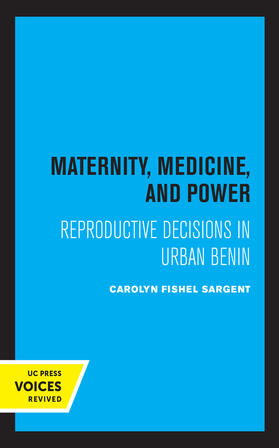 Sargent | Maternity, Medicine, and Power | Buch | sack.de