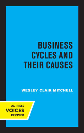 Mitchell   Business Cycles and Their Causes   Buch   sack.de