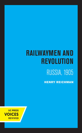 Reichman | Railwaymen and Revolution | Buch | sack.de