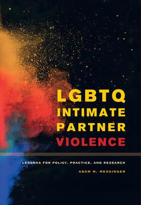 Messinger | LGBTQ Intimate Partner Violence | Buch | sack.de