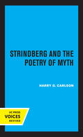 Carlson |  Strindberg and the Poetry of Myth | Buch |  Sack Fachmedien