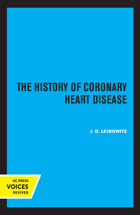 Leibowitz | The History of Coronary Heart Disease | Buch | sack.de