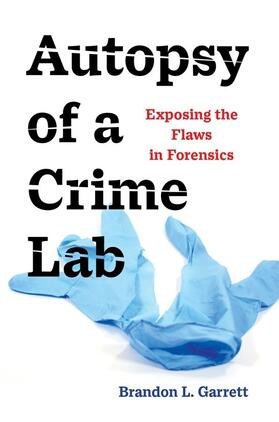 Garrett | Autopsy of a Crime Lab | Buch | sack.de