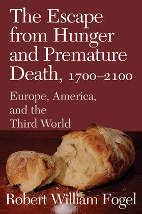 Fogel | The Escape from Hunger and Premature Death, 1700-2100 | Buch | sack.de