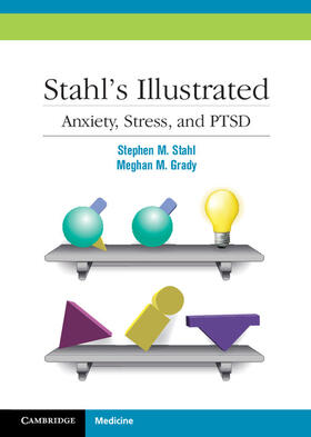 Stahl / Grady | Stahl's Illustrated Anxiety, Stress, and PTSD | Buch | sack.de