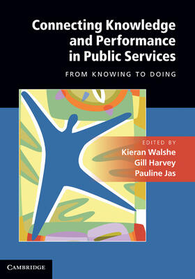 Connecting Knowledge and Performance in Public Services: From Knowing to Doing | Buch | sack.de