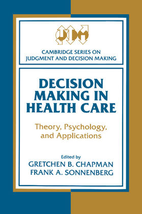 Sonnenberg / Chapman | Decision Making in Health Care | Buch | sack.de