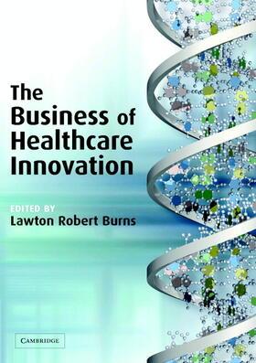 Burns | The Business of Healthcare Innovation | Buch | sack.de