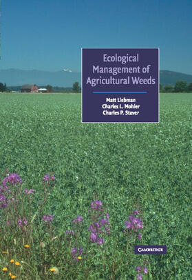 Liebman / Mohler / Staver | Ecological Management of Agricultural Weeds | Buch | Sack Fachmedien