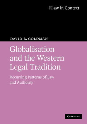 Goldman | Globalisation and the Western Legal Tradition | Buch | sack.de