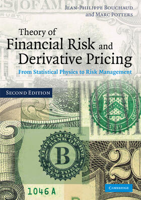 Bouchaud / Potters | Theory of Financial Risk and Derivative Pricing | Buch | sack.de