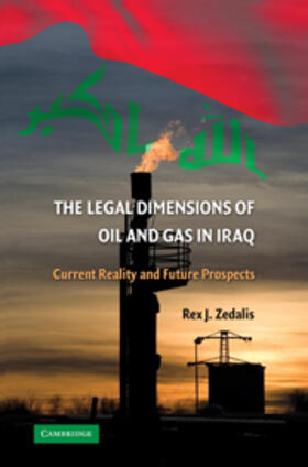 Zedalis | The Legal Dimensions of Oil and Gas in Iraq | Buch | sack.de