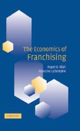 Blair / Lafontaine | The Economics of Franchising | Buch | sack.de
