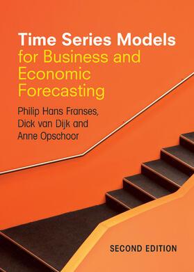 Franses / Dijk / Opschoor | Time Series Models for Business and Economic             Forecasting | Buch | sack.de