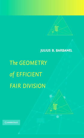 Barbanel   The Geometry of Efficient Fair Division   Buch   sack.de