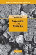 Crane / Matten / Moon    Corporations and Citizenship   Buch    Sack Fachmedien