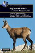 Bertorelle / Bruford / Hauffe    Population Genetics for Animal Conservation   Buch    Sack Fachmedien