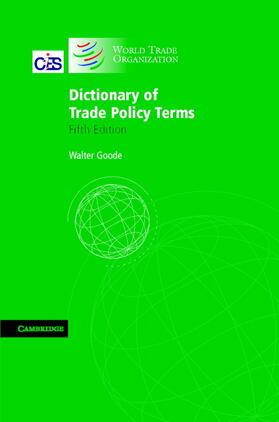 Goode | Dictionary of Trade Policy Terms | Buch | sack.de