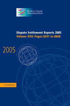Dispute Settlement Reports 2005 | Buch | sack.de