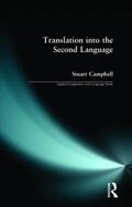 Campbell |  Translation into the Second Language | Buch |  Sack Fachmedien