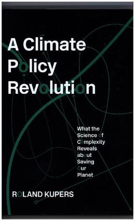 Kupers | A Climate Policy Revolution | Buch | sack.de
