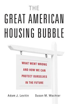 Levitin / Wachter | The Great American Housing Bubble | Buch | sack.de