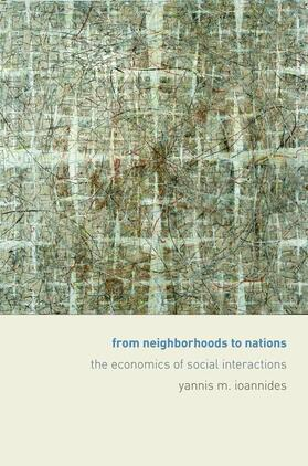 Ioannides | From Neighborhoods to Nations | Buch | sack.de