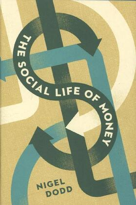 The Social Life of Money | Buch | sack.de