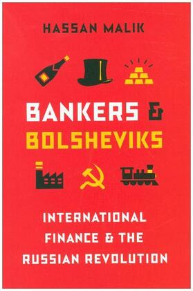 Bankers and Bolsheviks - International Finance and the Russian Revolution   Buch   sack.de