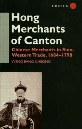 Cheong | The Hong Merchants of Canton | Buch | sack.de