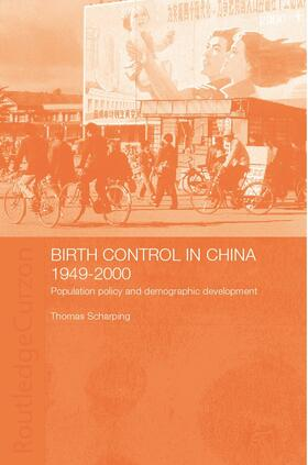 Scharping | Birth Control in China 1949-2000 | Buch | sack.de