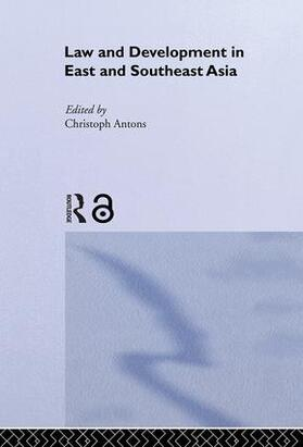 Antons | Law and Development in East and South-East Asia | Buch | sack.de