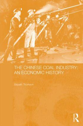 Thomson | The Chinese Coal Industry | Buch | sack.de