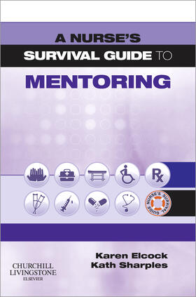 Elcock / Sharples | A Nurse's Survival Guide to Mentoring | Buch | sack.de
