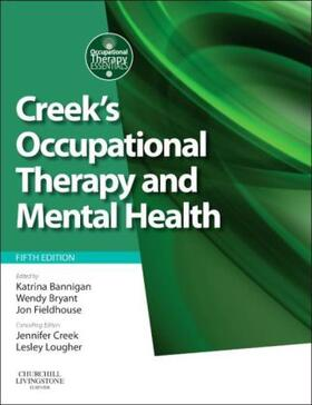 Bryant / Fieldhouse / Bannigan | Creek's Occupational Therapy and Mental Health | Buch | sack.de