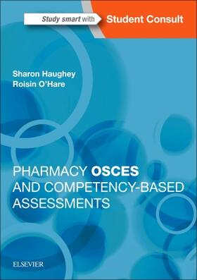 Haughey / O'Hare   Pharmacy OSCEs and Competency-Based Assessments   Buch   sack.de