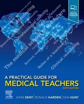 Dent / Harden / Hunt | A Practical Guide for Medical Teachers | Buch | sack.de