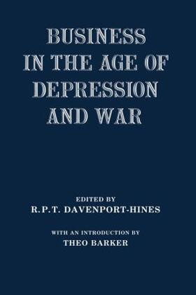 Davenport-Hines   Business in the Age of Depression and War   Buch   sack.de