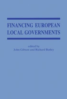 Batley / Gibson   Financing European Local Government   Buch   sack.de