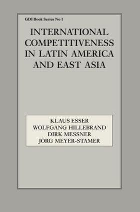 Esser / Hillebrand / Messner | International Competitiveness in Latin America and East Asia | Buch | sack.de