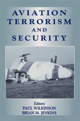 Wilkinson / Jenkins | Aviation Terrorism and Security | Buch | sack.de