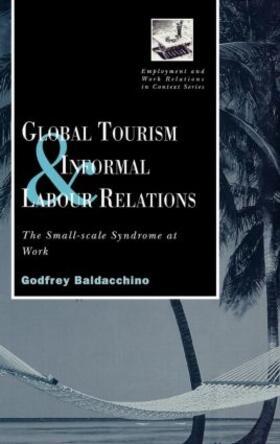 Baladacchino   Global Tourism and Informal Labour Relations   Buch   sack.de