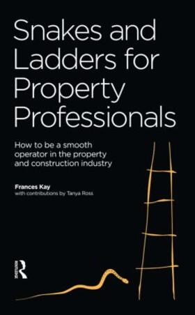 Kaye / Ross | Snakes and Ladders for Property Professionals | Buch | sack.de
