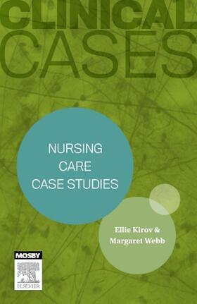 Webb / Kirov   Nursing care case studies   Buch   sack.de