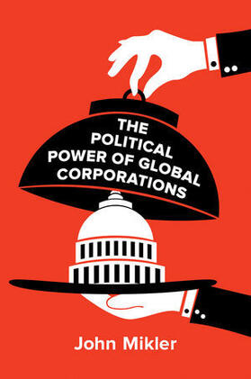 Mikler | The Political Power of Global Corporations | Buch | sack.de